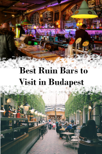 Best Ruin Bars to Visit in Budapest