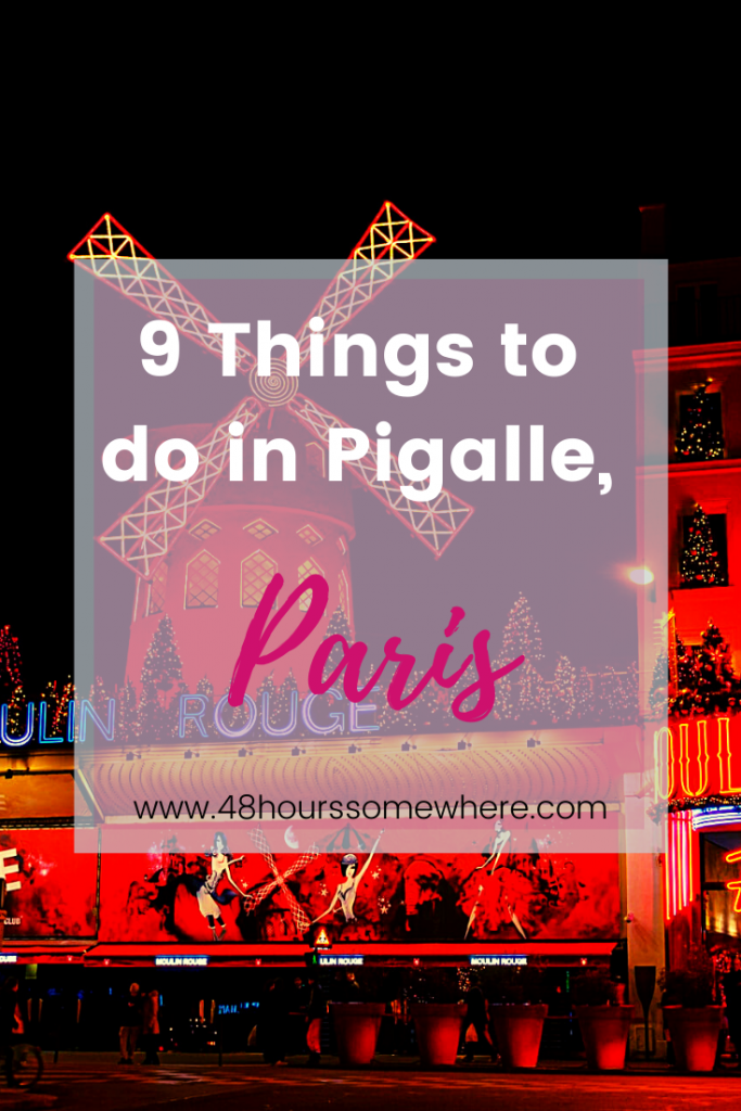 Things to do in Pigalle