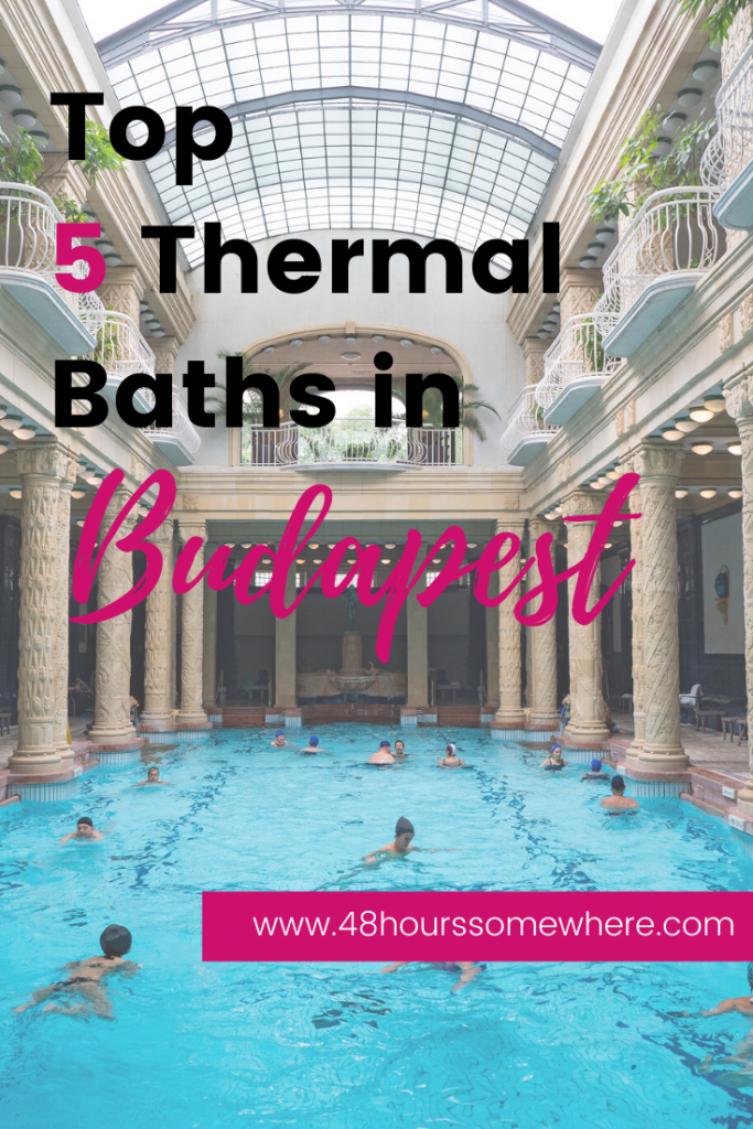 Thermal Baths in Budapest - 48 hours in Budapest