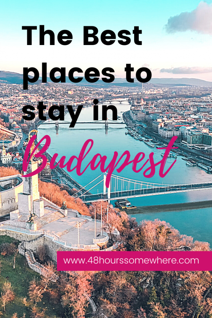 A guide to take you through the city's different neighbourhoods, so you can find the right one for you, and know where to stay in Budapest for a long weekend. #citybreak #48hourssomewhere #travel